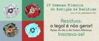 IV Semana Mineira de Redução de Resíduos