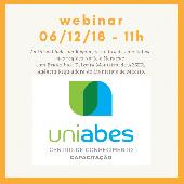 UNIABES: webinar gratuito abordará as dificuldades da regulação no Brasil, com ênfase nas Regiões Norte e Nordeste, dia 6 de dezembro. Participe