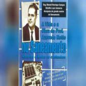 Engenheiro lança livro sobre vida e obra do Prof. Azevedo Netto no Saneamento