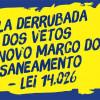 Participe da campanha da ABES pela derrubada dos vetos do Novo Marco do Saneamento. Escreva para os parlamentares de seu estado