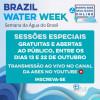 Brazil Water Week terá Sessões de Networking. Participe!