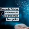 Aberta consulta pública para edital que prevê R$ 5 milhões para projetos de inovação