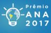 Inscrições abertas para o Prêmio ANA 2017